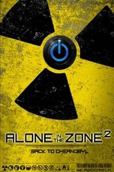 Alone in the Zone 2: Back to Chernobyl Trailer