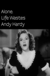 Alone. Life Wastes Andy Hardy Trailer