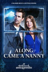 Along Came a Nanny Trailer