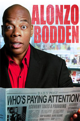 Alonzo Bodden: Who's Paying Attention Trailer
