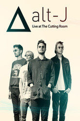 Alt-J - Live at The Cutting Room Trailer