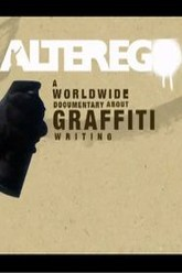 Alter Ego: A Worldwide Documentary About Graffiti Writing Trailer