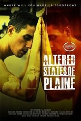 Altered States of Plaine Trailer