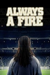 Always A Fire Trailer