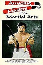 Amazing Masters Of Martial Arts Trailer