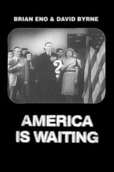 America Is Waiting Trailer