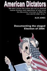 American Dictators: Staging Of The 2004 Presidential Election Trailer
