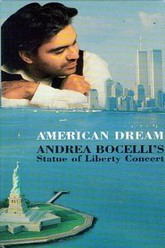 American Dream - Andrea Bocelli's Statue of Liberty Concert Trailer