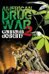 American Drug War 2: Cannabis Destiny Trailer