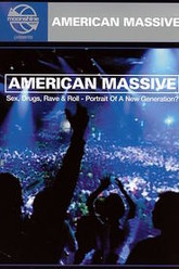 American Massive (Sex, Drugs, Rave & Roll - Portrait of a New Generation?) Trailer