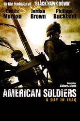 American Soldiers: A Day in Iraq Trailer