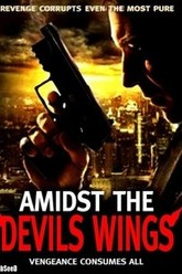 Amidst the Devil's Wings Trailer