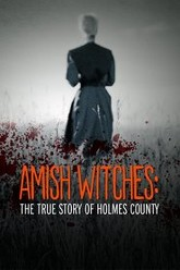 Amish Witches: The True Story of Holmes County Trailer