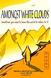 Amongst White Clouds Trailer