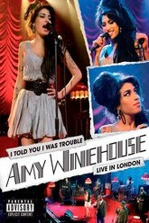 Amy Winehouse - I Told You I Was Trouble. Live in London Trailer