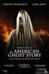 An American Ghost Story Trailer