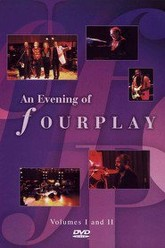 An Evening Of Fourplay Trailer