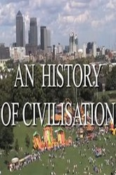 An History of Civilisation Trailer