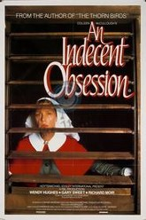 An Indecent Obsession Trailer