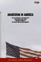 Anarchism in America Trailer