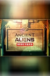 Ancient Aliens Debunked Trailer
