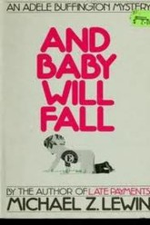 And Baby Will Fall Trailer