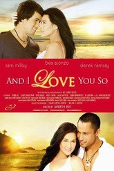 And I Love You So Trailer