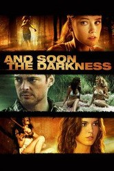 And Soon the Darkness Trailer