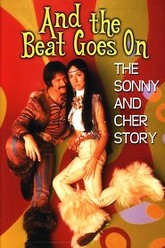 And the Beat Goes On: The Sonny and Cher Story Trailer