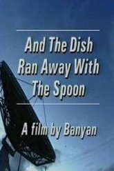 And the Dish Ran Away with the Spoon Trailer