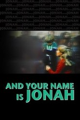 ...And Your Name Is Jonah Trailer