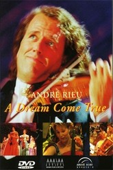 Andre Rieu - A dream come true Trailer