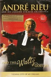 André Rieu - And The Waltz Goes On Trailer