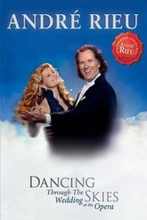 Andre Rieu - Dancing Through the Skies Trailer