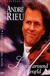 Andre Rieu - Love Around The World (Croisiere Romantique, Walzertraum) Trailer