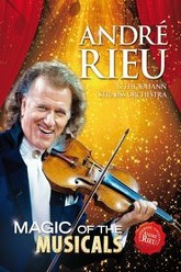 Andre Rieu - Magic Of The Musicals Trailer