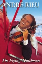 Andre Rieu - The Flying Dutchman Trailer