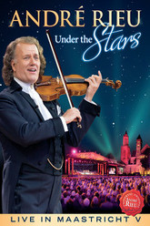 Andre Rieu - Under The Stars Live In Maastricht V Trailer