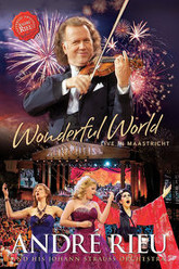 André Rieu - Wonderful World - Live In Maastricht Trailer