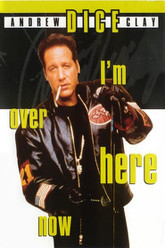 Andrew Dice Clay: I'm Over Here Now Trailer