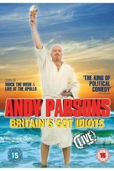 Andy Parsons: Britain's Got Idiots Trailer