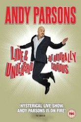 Andy Parsons: Live and Unleashed But Naturally Cautious Trailer