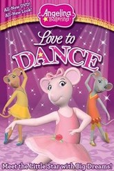 Angelina Ballerina: Love to Dance Trailer