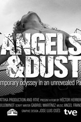 Angels & Dust Trailer