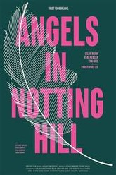 Angels in Notting Hill Trailer