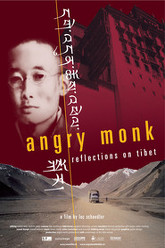 Angry Monk -- Reflections on Tibet Trailer