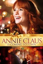 Annie Claus is Coming to Town Trailer