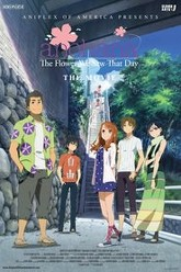 anohana: The Flower We Saw That Day The Movie Trailer