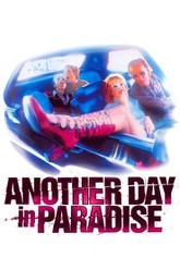 Another Day in Paradise Trailer