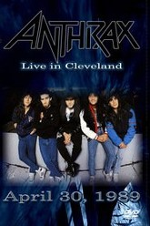 Anthrax: [1989] Live in Cleveland Trailer